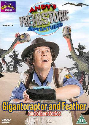 Rent Andy's Prehistoric Adventures: Gigantoraptor and Feather and Other Stories Online DVD & Blu-ray Rental