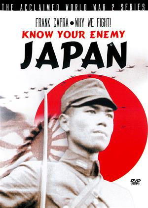 Rent Know Your Enemy: Japan Online DVD & Blu-ray Rental