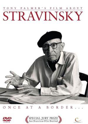 Rent Stravinsky: Once at a Border... Online DVD Rental