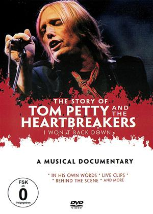 Rent The Story of Tom Petty and the Heartbreakers (aka Tom Petty and the Heartbreakers: I Won't Back Down) Online DVD & Blu-ray Rental