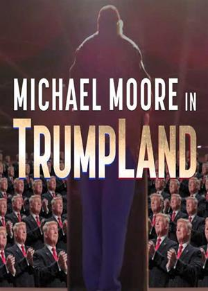 Rent Michael Moore in TrumpLand Online DVD Rental