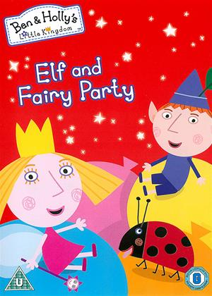 Rent Ben and Holly's Little Kingdom: Elf and Fairy Party Online DVD & Blu-ray Rental