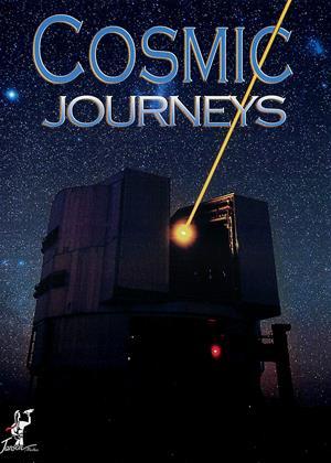 Rent Cosmic Journeys Online DVD & Blu-ray Rental