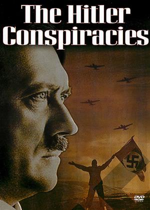 Rent The Hitler Conspiracies Online DVD & Blu-ray Rental