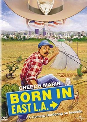 Rent Born in East L.A. Online DVD Rental