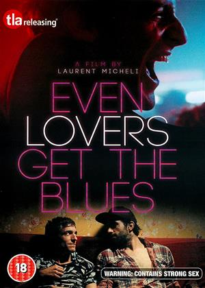 Rent Even Lovers Get the Blues Online DVD & Blu-ray Rental