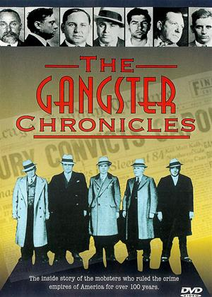 Rent The Gangster Chronicles (aka The Gangster Chronicles: An American Story) Online DVD & Blu-ray Rental