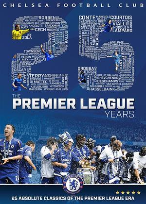 Rent Chelsea FC: The Premier League Years Online DVD Rental
