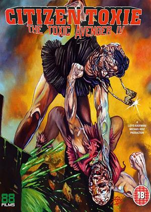 Rent The Toxic Avenger: Part 4 (aka Citizen Toxie: The Toxic Avenger IV) Online DVD Rental