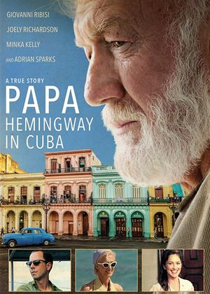 Rent Papa: Hemingway in Cuba Online DVD Rental