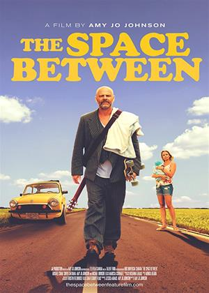 Rent The Space Between Online DVD & Blu-ray Rental