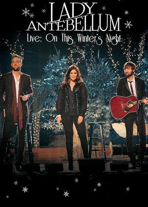 Rent Lady Antebellum: Live: On This Winter's Night Online DVD & Blu-ray Rental