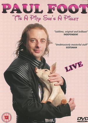 Rent Paul Foot: Tis a Pity She's a Piglet Online DVD & Blu-ray Rental