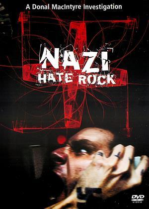 Rent Nazi Hate Rock (aka Donal Macintyre's: Nazi Hate Rock) Online DVD Rental