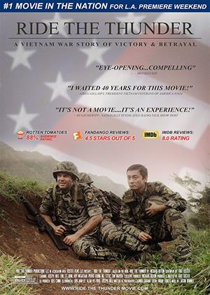 Rent Ride the Thunder (aka Ride the Thunder - A Vietnam War Story of Victory & Betrayal) Online DVD Rental