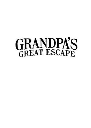 Rent Grandpa's Great Escape Online DVD Rental