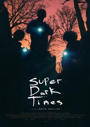 Rent Super Dark Times Online DVD Rental