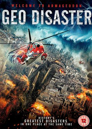 Rent Geo Disaster (aka Geo-Disaster) Online DVD Rental