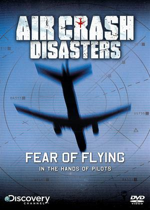 Rent Air Crash Disasters: Fear of Flying Online DVD Rental