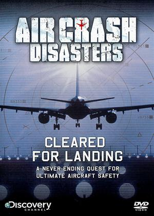 Rent Air Crash Disasters: Cleared for Landing Online DVD Rental