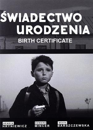 Rent Birth Certificate (aka Swiadectwo Urodzenia) Online DVD Rental
