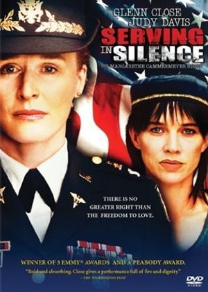 Rent Serving in Silence (aka Serving in Silence: The Margarethe Cammermeyer Story) Online DVD Rental