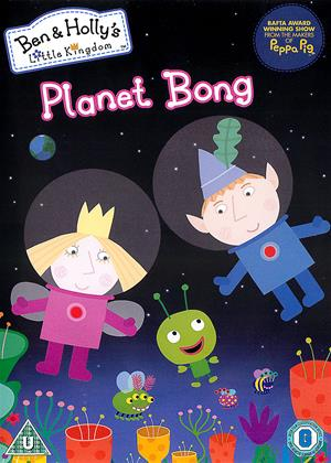 Rent Ben and Holly's Little Kingdom: Planet Bong Online DVD & Blu-ray Rental