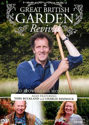 Rent Great British Garden Revival (aka Great British Garden Revival: Wild Flowers with Monty Don) Online DVD Rental