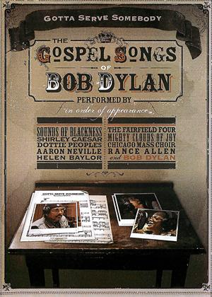 Rent The Gospel Songs of Bob Dylan (aka Gotta Serve Somebody: The Gospel Songs of Bob Dylan) Online DVD Rental