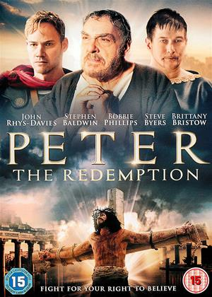Rent Peter: The Redemption (aka The Apostle Peter: Redemption) Online DVD Rental
