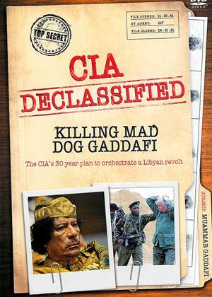 CIA Delassified: Killing Mad Dog Gaddafi Online DVD Rental