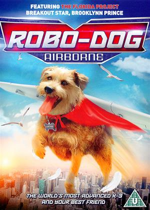 Rent Robo-Dog: Airborne Online DVD Rental