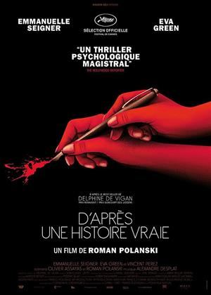 Rent Based on a True Story (aka D'après une histoire vraie) Online DVD Rental