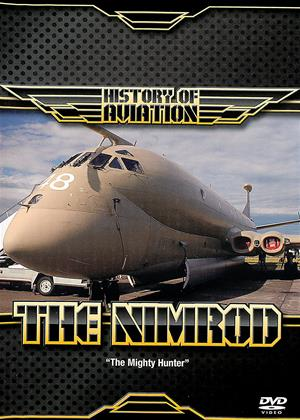 Rent History of Aviation: The Nimrod Online DVD & Blu-ray Rental