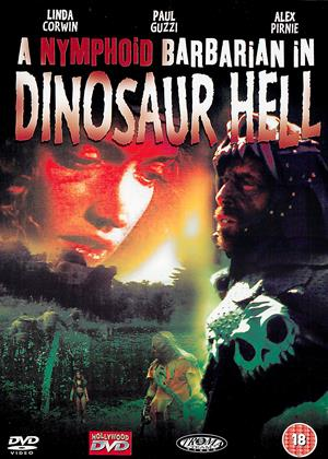 A Nymphoid Barbarian in Dinosaur Hell Online DVD Rental