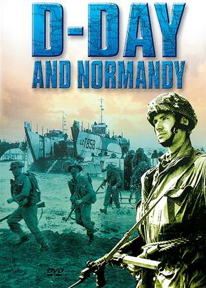 Rent D-Day and Normandy (aka British Campaigns: D-Day And Normandy) Online DVD & Blu-ray Rental