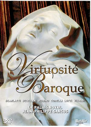 Rent Virtuosité Baroque (aka Virtuosité Baroque (Le Palais Royal / Jean-Philippe Sarcos)) Online DVD Rental