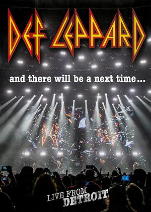Rent Def Leppard: And There Will Be a Next Time: Live from Detroit Online DVD Rental