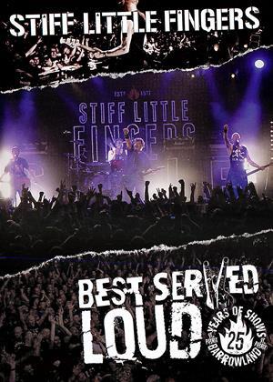 Rent Stiff Little Fingers: Best Served Loud (aka Stiff Little Fingers: Best Served Loud: Live at Barrowlands) Online DVD Rental