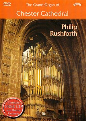 Rent The Grand Organ of Chester Cathedral: Philip Rushforth Online DVD & Blu-ray Rental