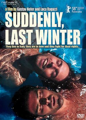 Rent Suddenly, Last Winter (aka Improvvisamente l'inverno scorso) Online DVD & Blu-ray Rental