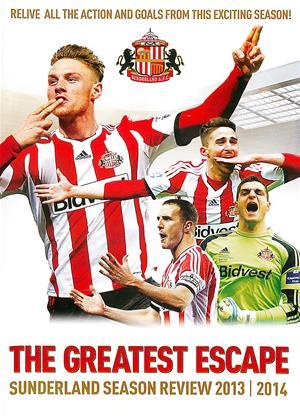 Rent The Greatest Escape: Sunderland Season Review 2013/2014 Online DVD Rental