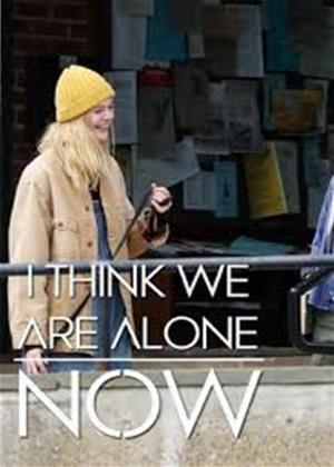 Rent I Think We're Alone Now Online DVD Rental