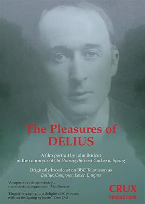 Rent The Pleasures of Delius (aka Delius: Composer, Lover, Enigma) Online DVD Rental