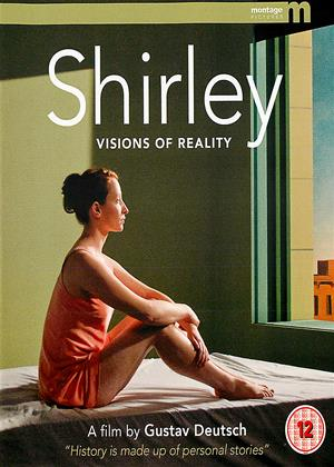 Rent Shirley: Visions of Reality Online DVD & Blu-ray Rental