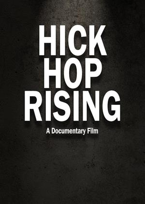 Rent Hick Hop Rising (aka Hick Hop Rising: The True Story Behind the Birth of Country Rap) Online DVD & Blu-ray Rental
