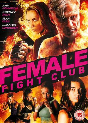 Rent Female Fight Club (aka Female Fight Squad) Online DVD Rental