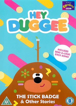 Rent Hey Duggee: The Stick Badge (aka Hey Duggee: The Stick Badge and Other Exciting Stories!) Online DVD & Blu-ray Rental