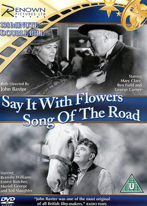 Rent Say It with Flowers / Song of the Road Online DVD & Blu-ray Rental