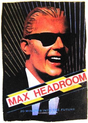 Rent Max Headroom (aka Max Headroom: 20 Minutes Into the Future) Online DVD & Blu-ray Rental